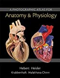 Photographic Atlas for Anatomy and Physiology, a