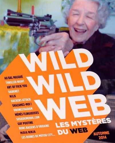 Wild wild web: Amazon.es: Grégoire Basdevant, Jean-Marie ...