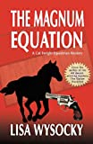 The Magnum Equation: A Cat Enright Equestrian Mystery (Cat Enright Mysteries)