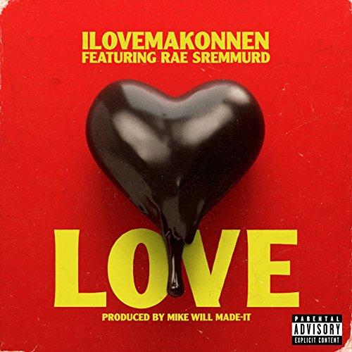 Love (feat. Rae Sremmurd) [Exp...