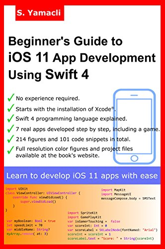 Beginner's Guide to iOS 11 App Development Using Swift 4
