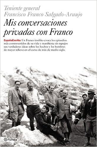 Mis conversaciones privadas con Franco España Escrita: Amazon.es ...