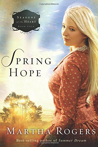 Spring Hope (Seasons of the Heart) ()