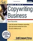 img - for Start and Run a Copywriting Business (Start & Run a Business) by Steve Slaunwhite (1-Jun-2005) Paperback book / textbook / text book