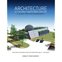 Architecture of the Early Twenty-First Century - A Global Need for Sustainability