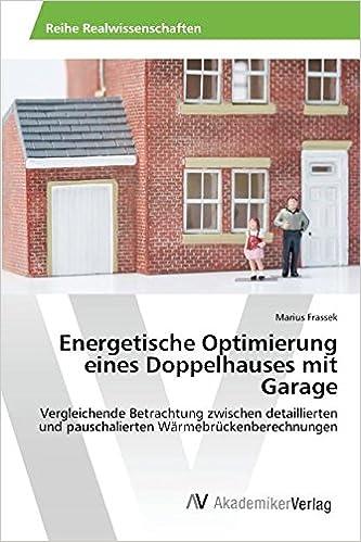 Energetische Optimierung eines Doppelhauses mit Garage