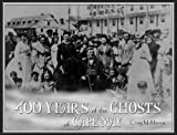 400 Years of the Ghosts of Cape May, McManus Craig, 0978544439