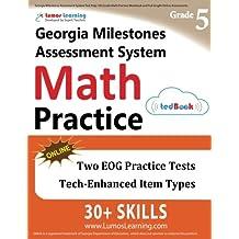 Georgia Milestones Assessment System Test Prep: 5th Grade Math Practice Workbook and Full-length Online Assessments...