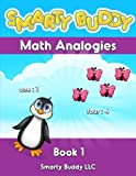 Smarty Buddy Math Analogies (Volume 1)