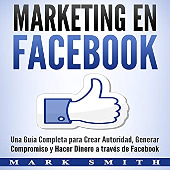 Amazon.com: Marketing en Facebook [Marketing on Facebook ...