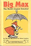 BIG MAX the World's Greatest Detective (An I can Read Mystery, Hardcover 1965)