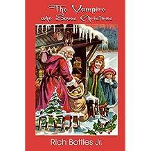 The Vampire Who Saves Christmas