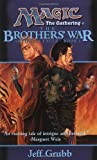 The Brothers' War: Artifacts Cycle, Book I