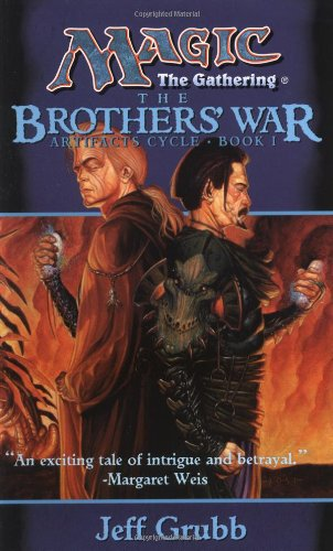 The Brothers' War  Artifacts Cycle Book I