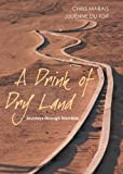 A Drink of Dry Land: Journeys Through Namibia