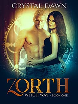 Zorth (Witch Way Book 1) by [Dawn, Crystal]