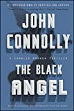 img - for The Black Angel: A Charlie Parker Thriller book / textbook / text book