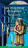 Julie 07 - Julie et la messe du revenant (French Edition) Livre Pdf/ePub eBook