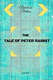 img - for The Tale of Peter Rabbit: By Beatrix Potter: Illustrated book / textbook / text book