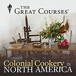 Colonial Cookery in North America
