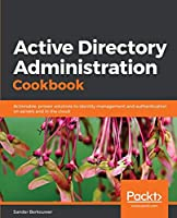 Active Directory Administration Cookbook Front Cover