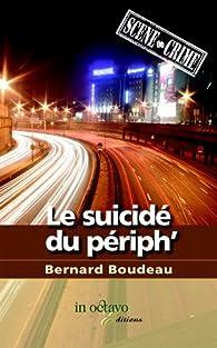 Le suicidé du périph' par Bernard Boudeau