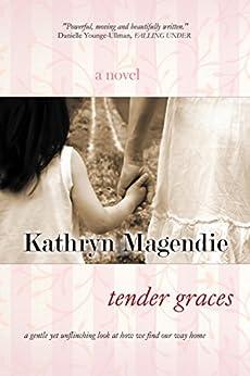 Tender Graces by [Magendie, Kathryn]