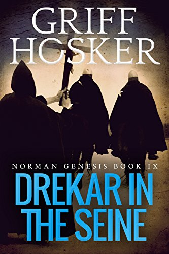 885 Series (Drekar in the Seine (Norman Genesis Book 9))
