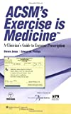 img - for ACSM's Exercise is Medicine : A Clinician's Guide to Exercise Prescription book / textbook / text book