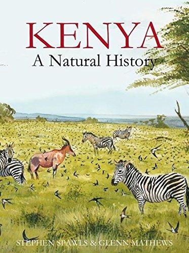 Kenya: A Natural History (Poyser Monographs)