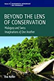 "BOOKS RECEIVED: Eva Keller, ""Beyond the Lens of Conservation: Malagasy and Swiss Imaginations of One Another"" (Berghahn Books, 2017)"