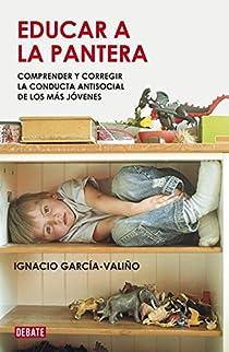 Educar a la pantera par Ignacio García-Valiño