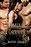 Taming Forever: BBW Erotic Romance (Hearts of Heroes Book 3)