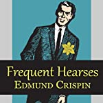 Frequent Hearses | Edmund Crispin