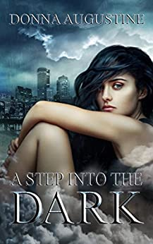 A Step into the Dark: Ollie Wit Series by [Augustine, Donna]