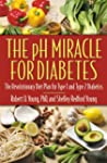The pH Miracle for Diabetes: The Revo...