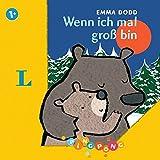 Wenn ich mal groß bin - Pappbilderbuch: PiNGPONG (Emma Dodd Pappbilderbücher)
