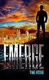 Emerge: The Edge: (Book 1.5)