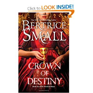 Crown of Destiny (Hqn) Bertrice Small