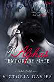 The Alpha's Temporary Mate (Fated Match)