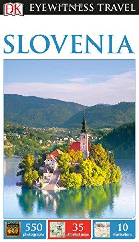 DK Eyewitness Travel Guide Slovenia...