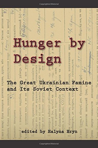 Hunger by Design: The Great Ukrainian Famine and Its Soviet Context (Harvard Ukrainian Research Institute Publications)