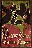 img - for Les Nouveaux Contes d'Amadou Koumba book / textbook / text book