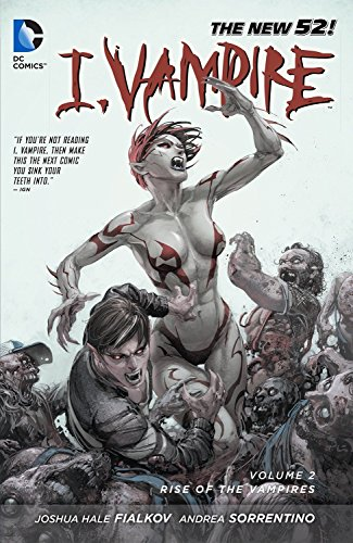 I, Vampire Vol. 2: Rise of the Vampires (The New 52)