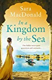 In a Kingdom by the Sea: Escape with the most gripping, emotional page turner for summer 2019