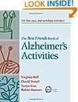 The Best Friends Book of Alzheimer's...
