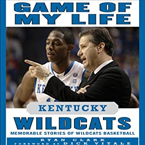 Game of My Life: Kentucky Wildcats Audiobook