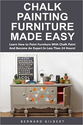 amazoncom chalk painting furniture made easy learn how to paint furniture with chalk paint and become an expert in less than 24 hours - How To Flip Furniture