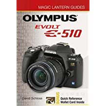 Magic Lantern Guides®: Olympus EVOLT E-510