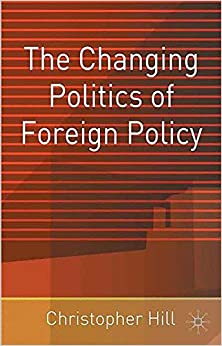 Book The Changing Politics of Foreign Policy
